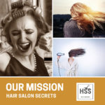Hair Salon Secrets is on a mission